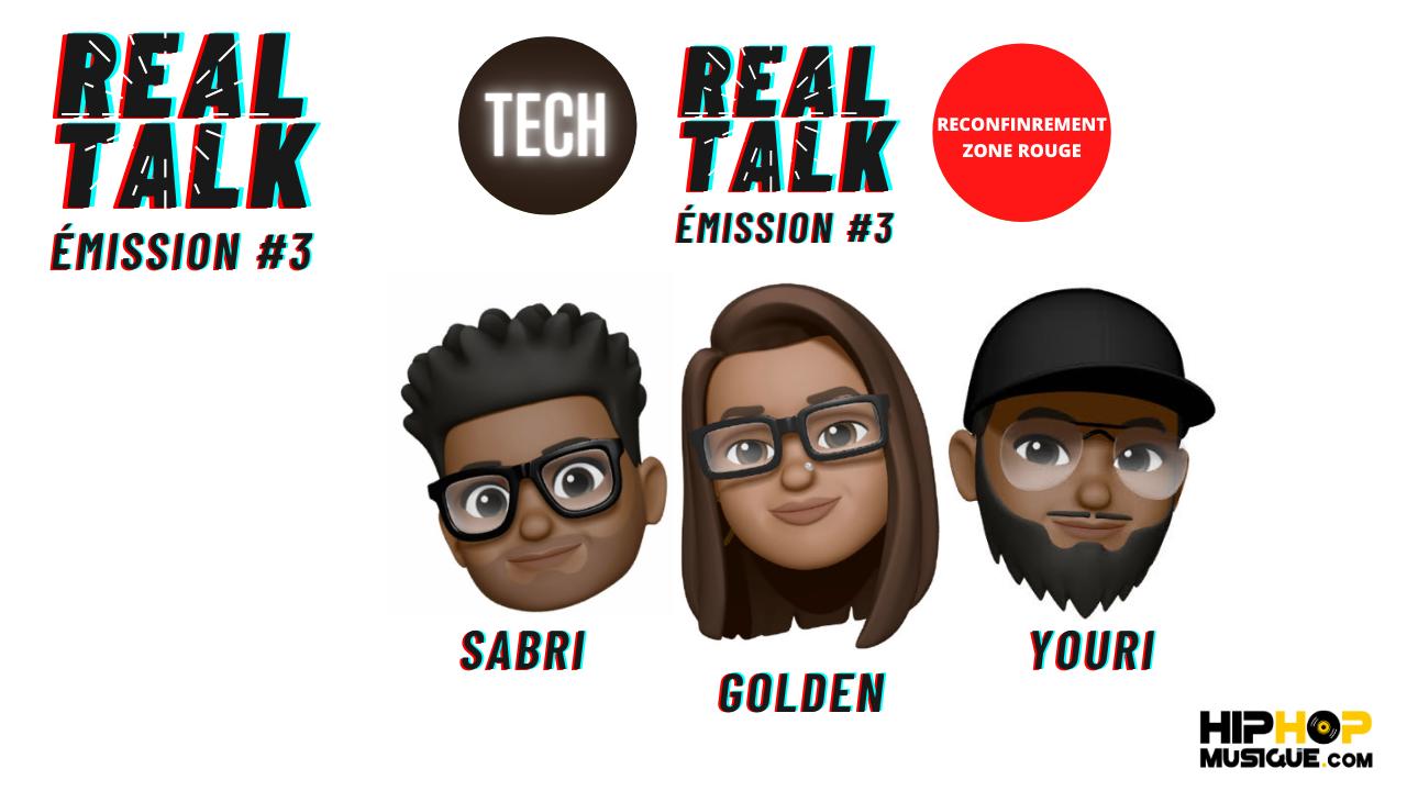 Real Talk Émission #3